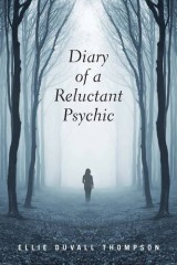 Diary of a Reluctant Psychic
