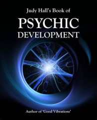 Judy Hall's Book of Pyschic Development