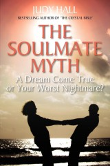 Soulmate Myth - A Dream Come True or Your Worst Nightmare?